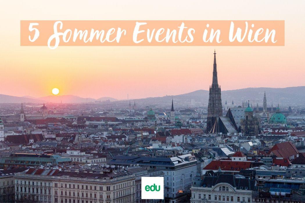 5 Events, die du diesen Sommer nicht verpassen darfst!